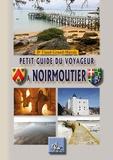Ambroise Viaud-Grand-Marais - Petit guide du voyageur à Noirmoutier.