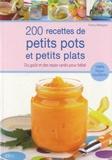 Fanny Matagne - 200 recettes de petits pots et petits plats.