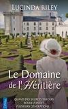 Lucinda Riley - Le Domaine de l'Héritière.