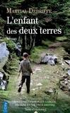 Martial Debriffe - L'enfant des deux terres.