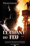 Philippe Lemaire - Le chant du feu.
