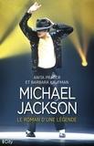 Anita Prager et Barbara Kaufman - Michael Jackson, le roman d'une légende.