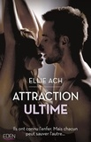 Ellie Ach - Attraction ultime.
