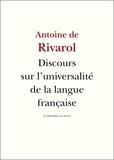 Antoine de Rivarol - L'universalité de la langue française.