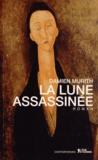 Damien Murith - La lune assassinée.