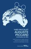 Yves Paccalet - Auguste Piccard - Professeur de rêve.