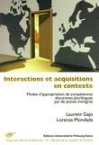 Laurent Gajo et Lorenza Mondada - Interactions et acquisitions en contexte - Modes d'appropriation de compétences discursives plurilingues par de jeunes immigrés.