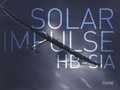 Jacques-Henri Addor et Bertrand Piccard - Solar impulse HB-Sia.