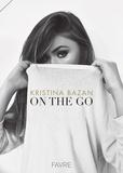 Kristina Bazan - On the go.