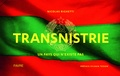 Nicolas Righetti - Transnistrie - Un pays qui n'existe pas.
