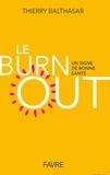Thierry Balthasar - Le burnout, un signe de bonne santé.