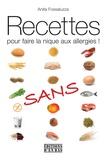 Anita Fossaluzza - Recettes pour faire la nique aux allergies !.
