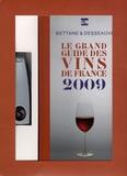 Michel Bettane et Thierry Desseauve - Le grand guide des vins de France 2009 - Avec 1 tire-bouchon Screwpull. 1 Cédérom
