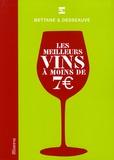 Michel Bettane et Thierry Desseauve - Les meilleurs vins à moins de 7€.