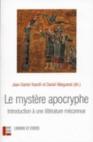 Jean-Daniel Kaestli et Daniel Marguerat - Le mystère apocryphe - Introduction à une littérature méconnue.