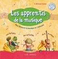 Les apprentis de la musique / Agathe Barré pour l'histoire,...   Barré, Agathe
