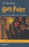 J.K. Rowling - Harry Potter Tome 2 : Harry Potter et la chambre des secrets.