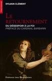 Sylvain Clément - Le retournement - Du désespoir à la foi.