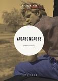 Lajos Kassak - Vagabondages.