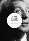 Olivier Charneux - Le prix de la joie - Eté 1963, l'affaire Trenet.