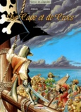 Alain Ayroles et Jean-Luc Masbou - De Cape et de Crocs Tome 2 : Pavillon noir !.