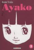 Ayako. Tome 01 / Osamu Tezuka | Tezuka, Osamu (1928-1989). Auteur