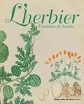 Alexandre Leducq et Iolanda Ventura - L'herbier - Tractatus de herbis.