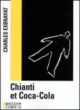 Chianti et coca-cola / Charles Exbrayat   Exbrayat, Charles (1906-1989)