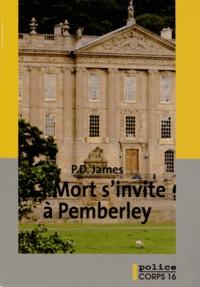 P. D. James - La mort s'invite à Pemberley.