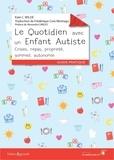 Kate-C Wilde - Le quotidien avec un enfant autiste - Crises, repas, propreté, sommeil, autonomie.