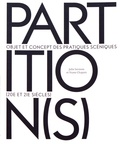Julie Sermon et Yvane Chapuis - Partition(s) - Objet et concept des pratiques scéniques (20e et 21e siècles).