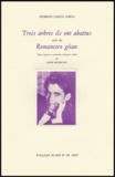 Federico Garcia Lorca - Trois arbres ils ont abattus - Suivi de Romancero gitan.