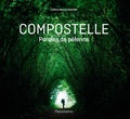 Céline Anaya Gautier - Compostelle - Paroles de  pèlerins.