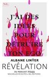 Albane Linÿer - J'ai des idées pour détruire ton ego.