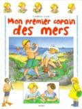 Mon premier copain des mers / Frédéric Lisak | Lisak, Frédéric (1966-....)