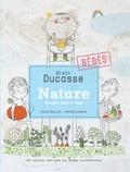 Alain Ducasse et Paule Neyrat - Nature - Bébés.
