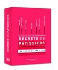 Christophe Adam et Philippe Conticini - Secrets de pâtissiers - 180 cours en pas à pas.