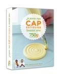 Chef Damien et  Chef Régis - Je passe mon CAP pâtissier en candidat libre.