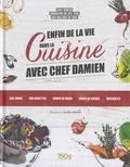 Chef Damien - Enfin de la vie dans la cuisine avec chef Damien.
