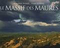 Pierre Nembrini et Jean-Marc Fichaux - Le Massif des Maures - Pluriel et Singulier.