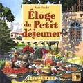 Alain Goudot - Eloge du petit déjeuner.