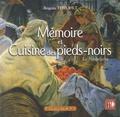 Brigitte Erhohlt - Mémoire et cuisine des pieds-noirs - La nostalgérie.