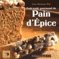 Lise Bésème-Pia - Petit traité gourmand du pain d'épices - Dijon-Reims.