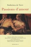 Parthénios de Nicée - Passions d'amour - Edition bilingue français-grec.