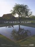 Joëlle Caroline Mayer et Gilles Le Scanff - Le jardin Plume.