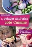 Le potager anti-crise : manger sain en dépensant peu / Rodolphe Grosléziat | Grosléziat, Rodolphe. Auteur