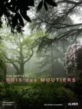 Eric Sander - Les jardins du Bois des Moutiers.