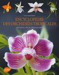 Pascal Descouvrières - Encyclopédie des orchidées tropicales - 1200 espèces, plus de 1000 photographies.