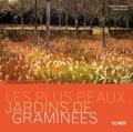 Didier Willery - Les plus beaux jardins de graminées.
