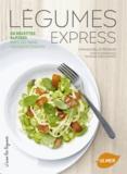 Emmanuelle Redaud - Légumes express - 50 recettes rapides avec ou sans viande/poisson.